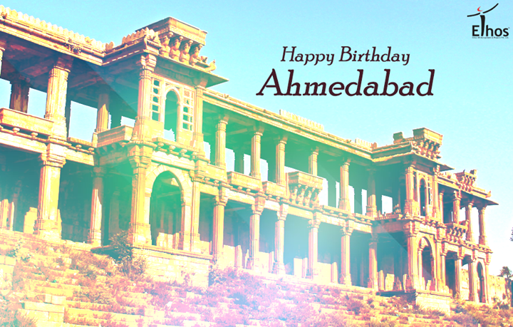 Here's wishing #Ahmedabad a very #HappyBirthday!  #HappyBirthdayAmdavad!