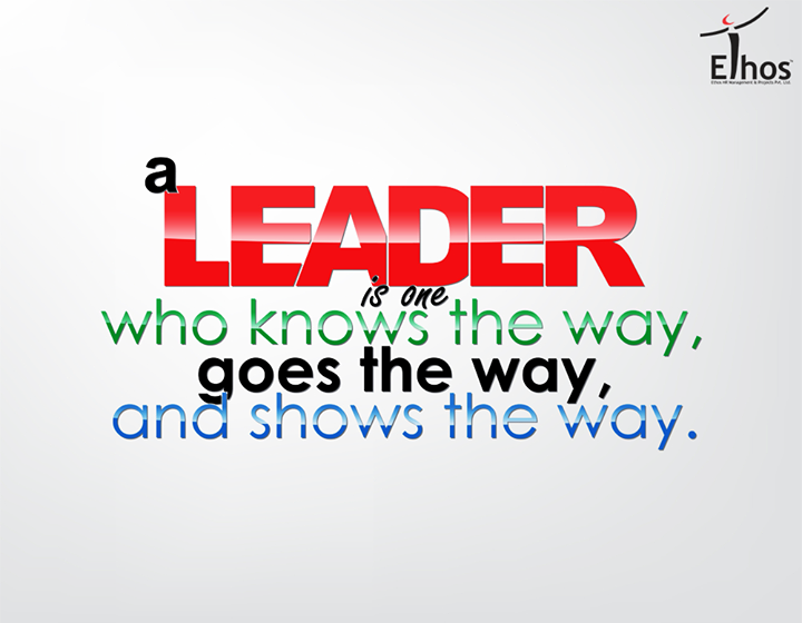 #MotivationalQuotes #WiseWords #Leader #EthosIndia #Ahmedabad