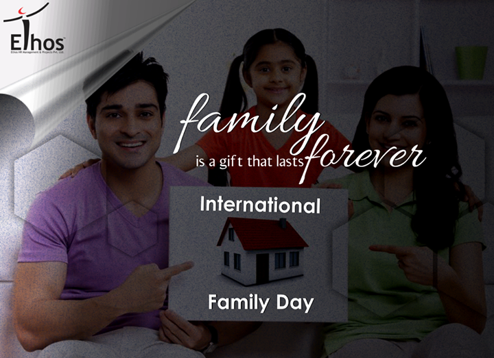 Ethos India,  InternationalFamilyDay!