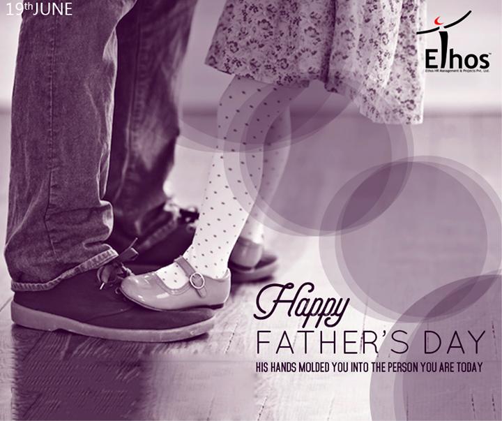 Ethos India,  HappyFathersDay!
