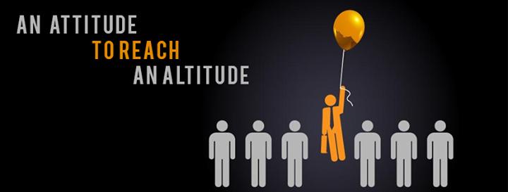 An #Attitude to reach an #Altitude.