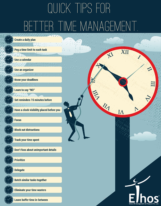 :: Quick Tips for better time management ::  #TimeManagementTips #Recruitment #Jobsforyou #EthosIndia #Ahmedabad