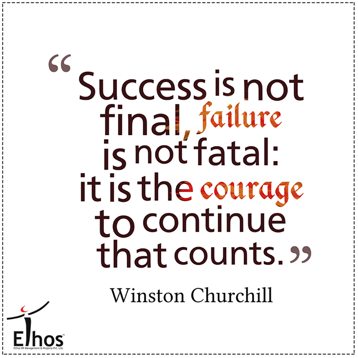 Failure is the condiment that gives success its flavor.  #Success #EthosIndia #Ahmedabad