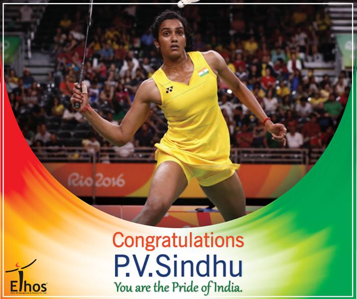 Ethos India,  Congratulations, PVSindhu, Badminton, RIO2016, Olympic2016, EthosIndia, Ahmedabad