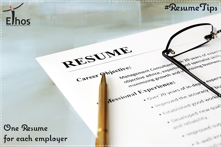 #ResumeTips  Tailor your resume for each employer. The same point applies to your cover letters.  #Success #EthosIndia #Ahmedabad