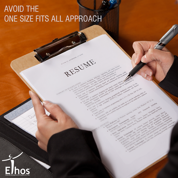 Your resume should be tailored to the position. This includes updating your resume frequently to include your most recent accomplishments.  #ResumeTips #EthosIndia #Ahmedabad