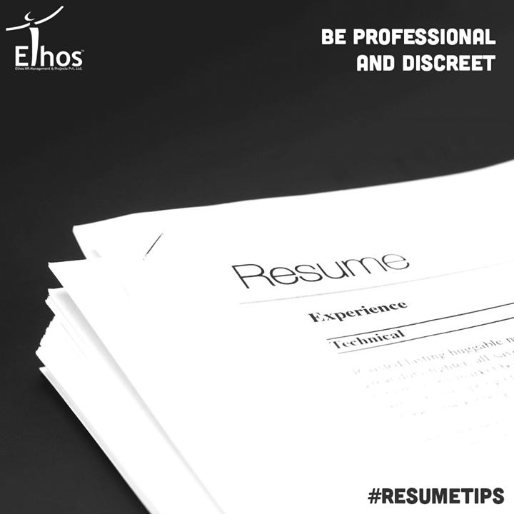 #ResumeTips  Avoid using your current work email address, or phone number to escape from getting into trouble.   #Careers #EthosIndia #Ahmedabad #EthosHR #Recruitment #Jobs #Change