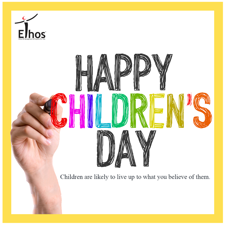 Children are likely to live up to what you believe of them.  #ChildrensDay #HappyChildrensDay #EthosIndia #Ahmedabad
