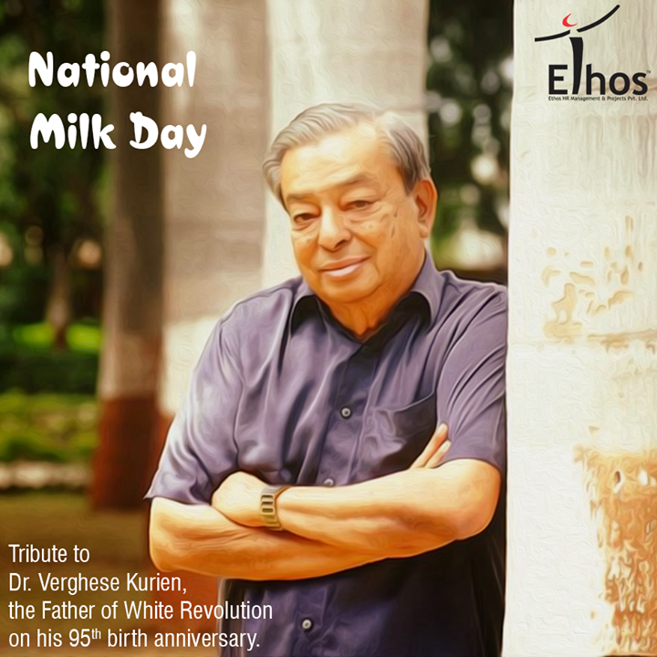Tribute to Dr. Verghese Kurien, the Father of White Revolutionon his 95th birth anniversary.   #NationalMilkDay #EthosHR #Recruitment #Jobs #Change