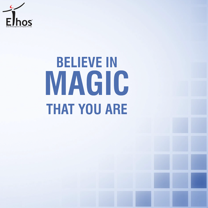 Why look around for miracles when you have them in you!   #MotivationalMonday #EthosIndia #Ahmedabad