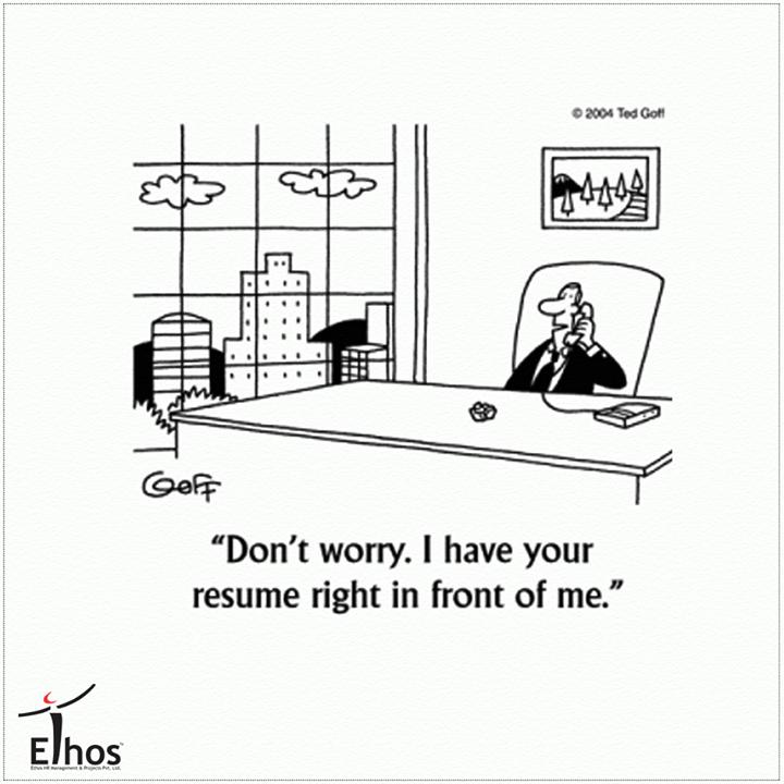 Ethos India,  weekendhumor!, RecruitmentJokes, RecruitmentinAhmedabad, Jobsforyou, EthosIndia