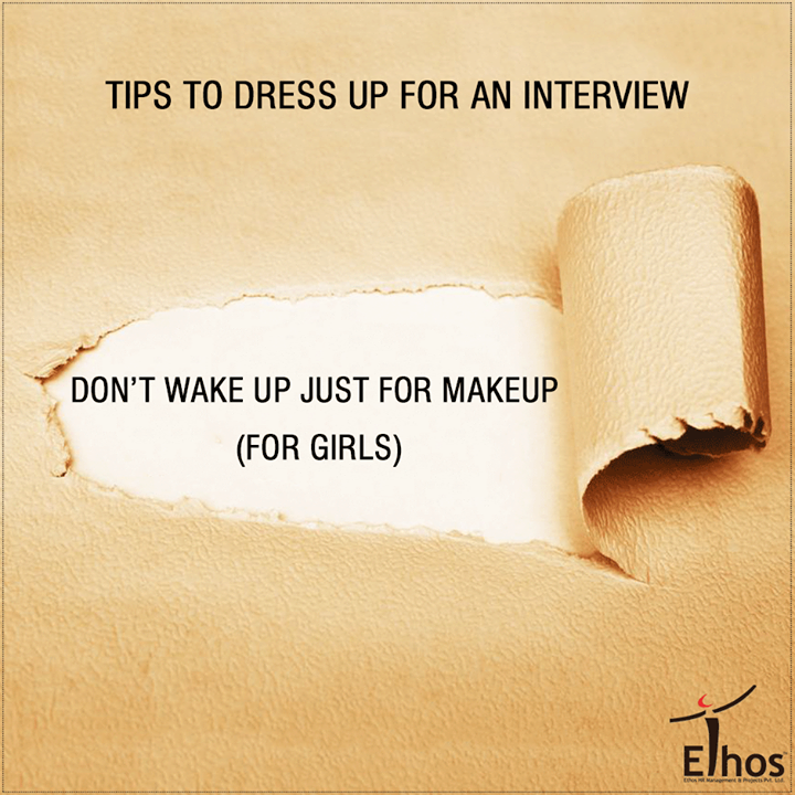 Ethos India,  DressUpForAnInterview, Careers, EthosIndia, Ahmedabad, EthosHR, Recruitment, Jobs, Change