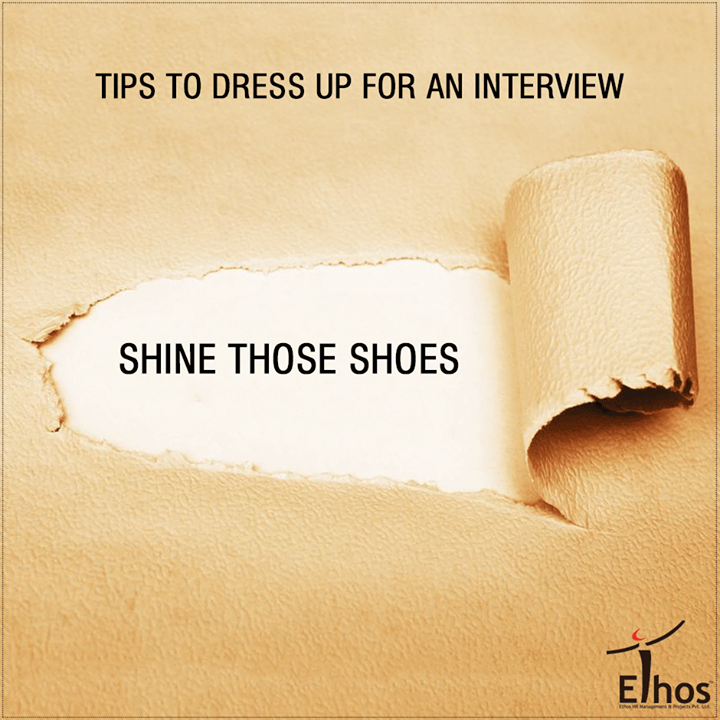 One of the best advices for a person trying to impress his interviewer is to invest in a good pair of shoes. Most people don't pay attention to their shoes, and this is where they murder their chances of getting selected. Many interviewers look for well-polished, clean, decent shoes, which is why it is always advised to polish them well. Nothing defines detail better than a good pair of shoes. In fact, it's a proven fact that the first thing a person unconsciously notices about another person is always the shoes. -> Men should wear leather lace-up or slip-on dress shoes in black or brown. -> While women should go for closed pumps. A basic pump is versatile, flattering and will stay in style forever. Shoes should be fairly low heeled. High heels are difficult to walk-in. You don't want to grab attention while hobbling in uncomfortable noisy shoes.  #DressUpForAnInterview #Careers #EthosIndia #Ahmedabad #EthosHR #Recruitment #Jobs #Change