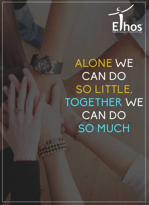 :: Alone we are Smart together we are brilliant ::  #EthosIndia #Ahmedabad #EthosHR #Recruitment