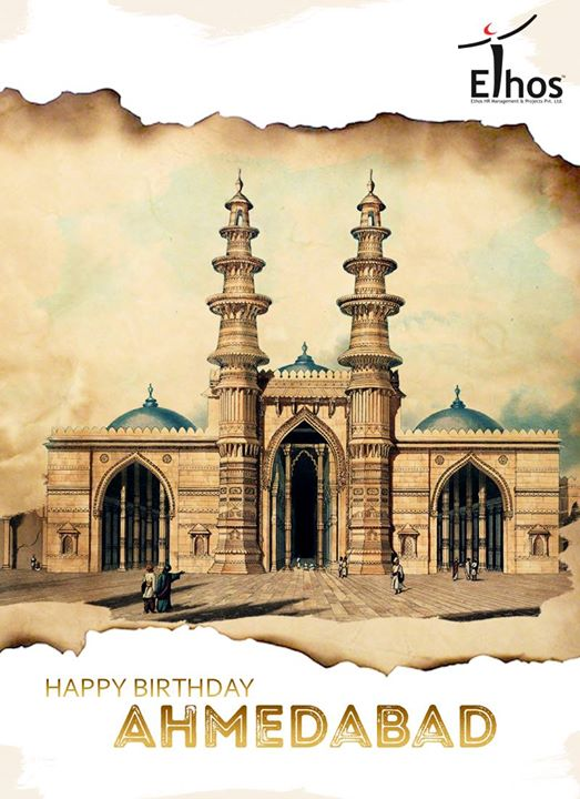 Happy #Birthday to #AapnuAmdavad!  #Ahmedabad #HappyBirthday #Happybirthdayahmedabad #Ahmedabad606 #EthosIndia