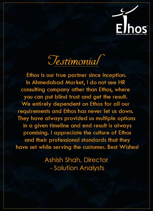 #Testimonials #EthosIndia #Ahmedabad #EthosHR #Recruitment