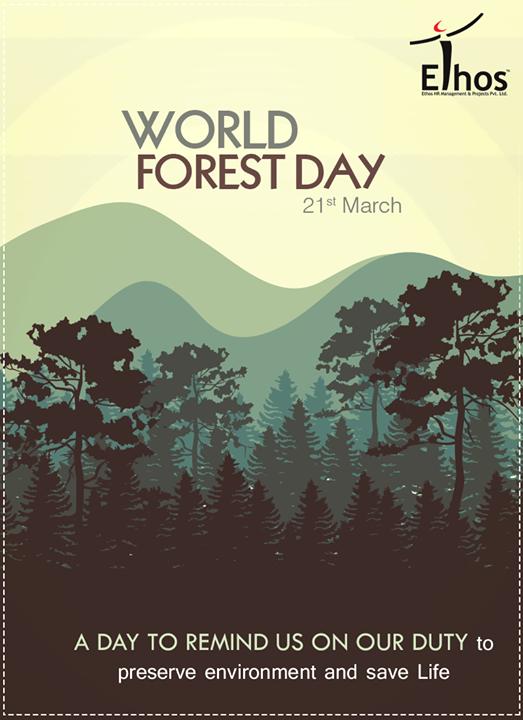 Ethos India,  WorldForestDay, SaveForest, ForestDay, EthosIndia, Ahmedabad, EthosHR, Recruitment
