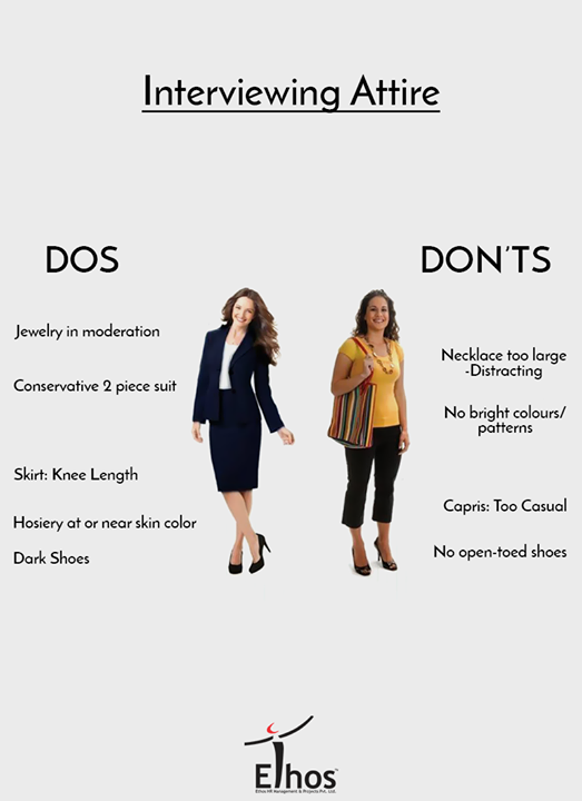 Do's and Don'ts for Women's Interview Attire!  #EthosIndia #Ahmedabad #EthosHR #Recruitment
