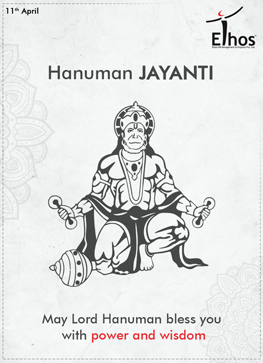 May you be blessed this #HanumanJayanti!  #EthosIndia #Ahmedabad #EthosHR #Recruitment