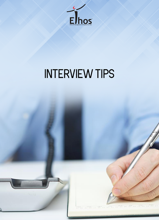 If your interview will be conducted over the phone, keep your resume and a list of talking points in front of you.  #EthosIndia #Ahmedabad #EthosHR #Recruitment