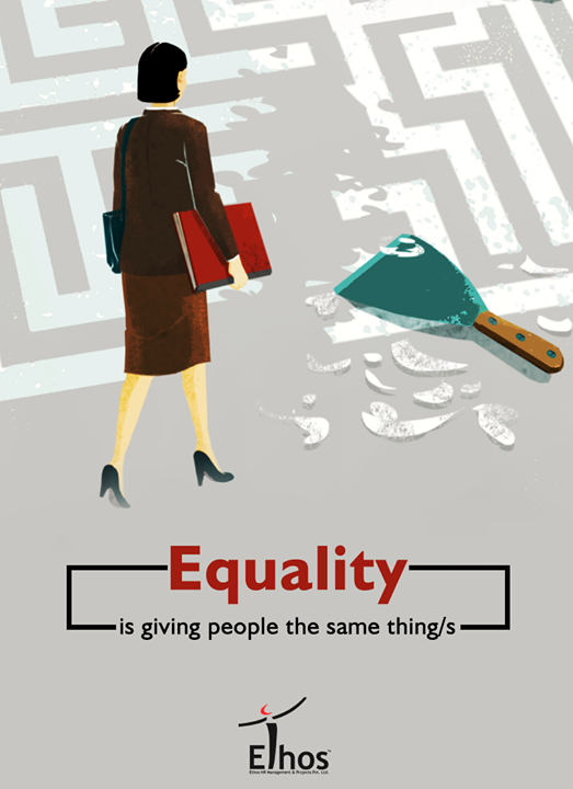 Equality is a very significant aspect of employment in all respects - for employers and workers.  #Equality #Ethics #Business #EthosIndia #Ahmedabad #EthosHR #Recruitment