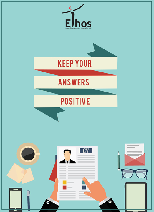 When explaining why you left a job or describing a past failure, try to keep your answer positive.  #InterviewTips #Business #EthosIndia #Ahmedabad #EthosHR #Recruitment