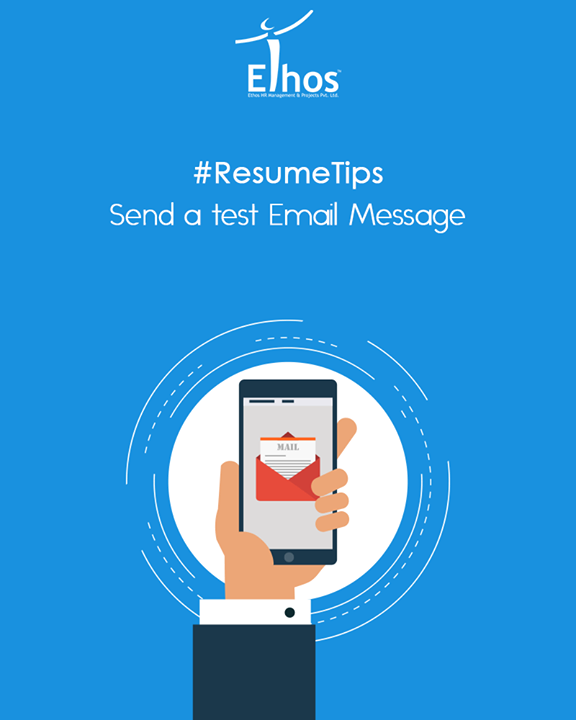 Attach your resume, then send the message to yourself first to test that the formatting works.  #ResumeTips #EthosIndia #Ahmedabad #EthosHR #Recruitment #Jobs