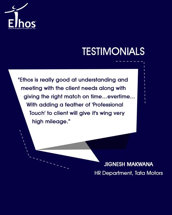 Ethos India,  Testimonials, EthosIndia, Ahmedabad, EthosHR, Recruitment, Jobs