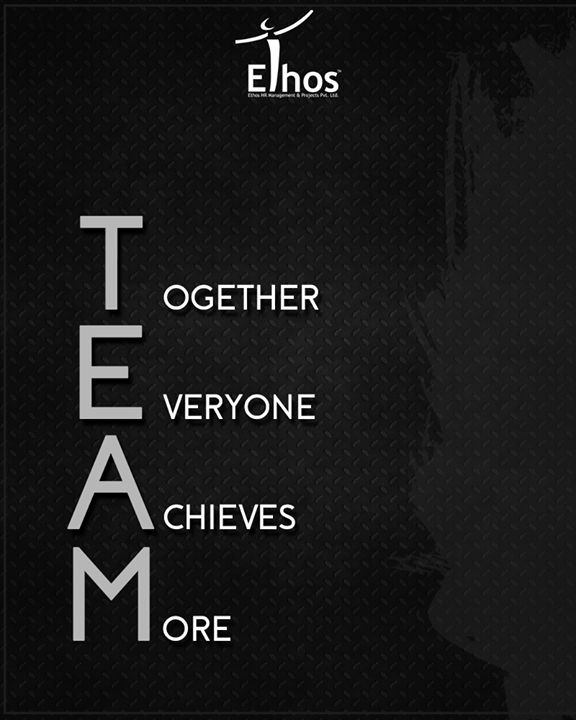 Unity is strength. When there is teamwork and collaboration, wonderful things can be achieved.  #TeamWork #GetMotivated #EthosIndia #Ahmedabad #EthosHR #Recruitment #Jobs