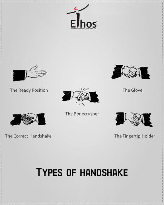 // The Art of #Handshakes //  Your body language reveals more about you than you may know & so does your handshake! A handshake is the unspoken word that initiates a conversation in a professional get-together!   Make sure you leave a correct impression with your handshakes with the correct handshake!  #BodyLanguage #Handshake #EthosIndia #Ahmedabad #EthosHR #Recruitment #Jobs