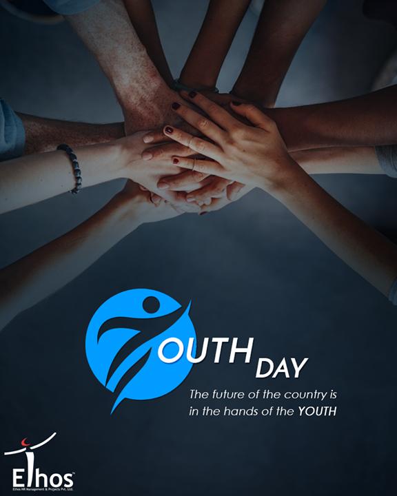 Ethos India,  InternationalYouthDay, YouthDay, EthosIndia, Ahmedabad, EthosHR, Recruitment, Jobs
