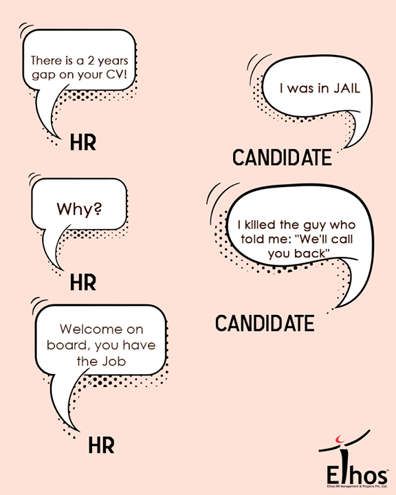 #Experienced this before?  #RecruitmentJokes #Recruitment #EthosHR #Jobs #Ahmedabad