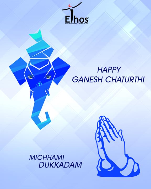 Ethos India,  FestiveWishes, HappyGaneshChaturthi, GaneshChaturthi, IndianFestival, Celebration, MicchamiDukkdam, Samvatsari, Forgiveness, Paryushan, EthosIndia, Ahmedabad, EthosHR, Recruitment, Jobs