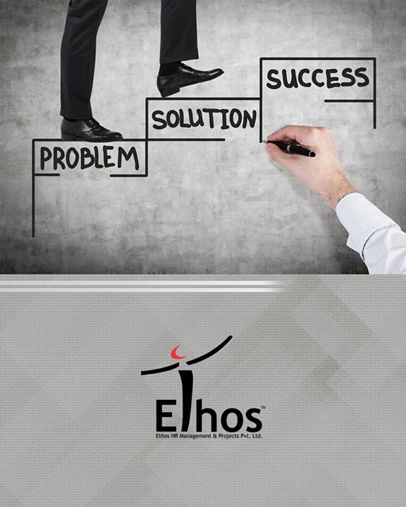 Ethos India,  Problem, Success!, EthosIndia, Ahmedabad, EthosHR, Recruitment, Jobs