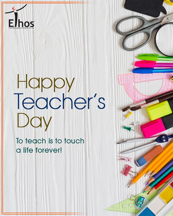 A teacher takes a hand, opens a mind & touches a heart!  #TeachersDay #HappyTeachersDay #EthosIndia #Ahmedabad #EthosHR #Recruitment #Jobs