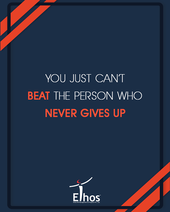 Never give up, great things take time.  #EthosIndia #Ahmedabad #EthosHR #Recruitment #Jobs