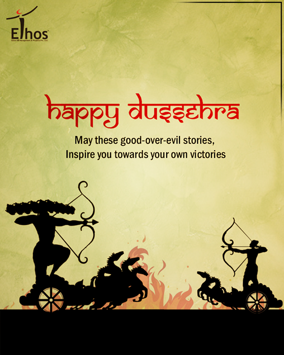 May these good-over-evil stories, Inspire you towards your own victories.  #HappyDussehra #DussehraWishes #Dussehra #Dussehra2017 #EthosIndia #Ahmedabad #EthosHR #Recruitment #Jobs