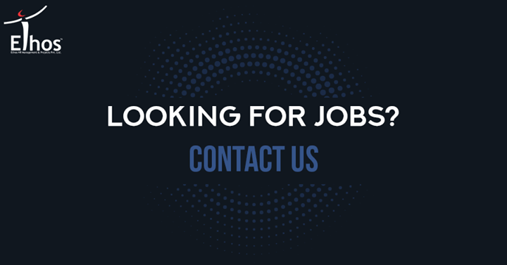 Your job search ends here. Call now  #EthosIndia #Ahmedabad #EthosHR #Recruitment #Jobs #Change