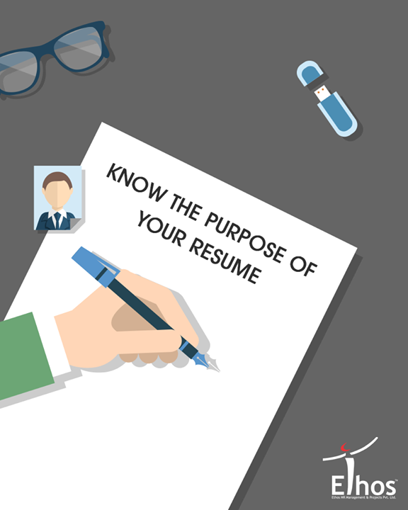 Many people think that the Purpose of a resume is to get them a job. This is not entirely correct. Your resume provides a summary of your experiences, abilities, skills, as well as accomplishments. Whether you have a paper version or an electronic version, your resume is a tool for you to sell yourself to your prospective employers. If your resume is done correctly, you will get an interview. If you are having trouble being considered for one, then there may be something wrong with your resume.      #EthosIndia #Ahmedabad #EthosHR #Recruitment #Jobs #Change