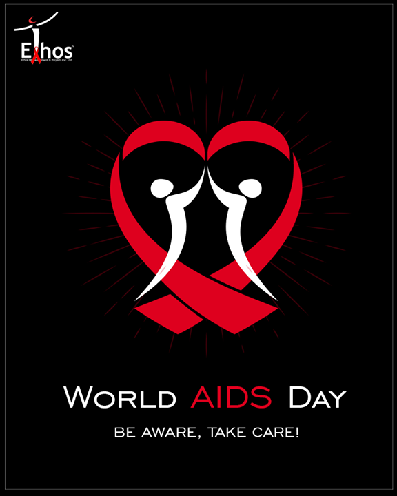 B E A W A R E, T A K E C A R E!  #WorldAidsDay #EthosIndia #Ahmedabad #EthosHR #Recruitment #Jobs #Change