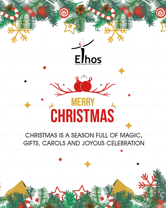 Christmas is a season full of magic, gifts, carols and joyous celebration.  #Christmas #MerryChristmas #Christmas2017 #Festival #Cheers #EthosIndia #Ahmedabad #EthosHR #Recruitment #Jobs #Change