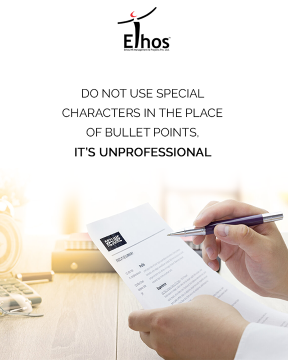 Funky fonts and special characters draw the negative attention of the interviewer.  #EthosIndia #Ahmedabad #EthosHR #Recruitment