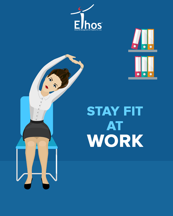 Two minutes of stretching and breathing can increase your fitness and focus at work.  #EthosIndia #Ahmedabad #EthosHR #Recruitment