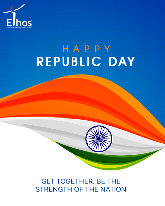 Get together, be the strength of the nation.  #RepublicDay #HappyRepublicDay #Salute #India #EthosIndia #Ahmedabad #EthosHR #Recruitment