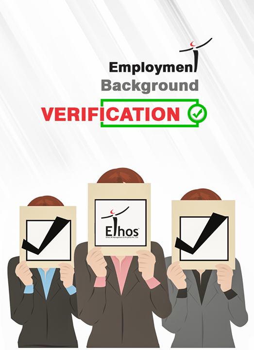 Leave your employee verification hassle on us!   #EthosIndia #Ahmedabad #EthosHR #Recruitment