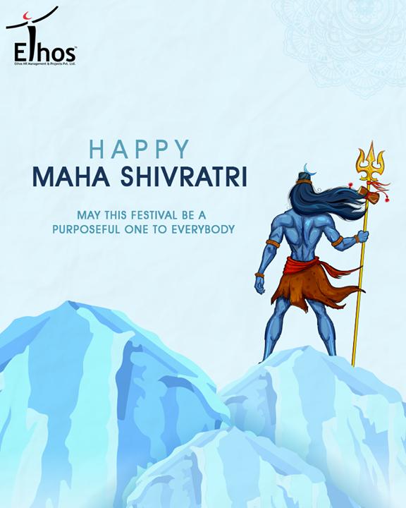 Wishes you all a very #HappyMahaShivratri!  #MahaShivratri #Shivratri #LordShiva #EthosIndia #Ahmedabad #EthosHR #Recruitment