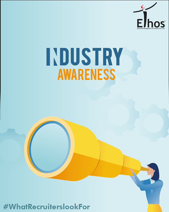 Ethos India,  WhatRecruiterslookFor, EthosIndia, Ahmedabad, EthosHR, Recruitment