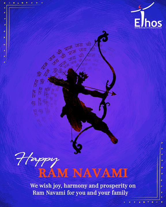 We wish joy, harmony and prosperity on Ram Navami for you and your family.  #RamNavami #Ramnavmi #IndianFestivals #JaiShreeRam #EthosIndia #Ahmedabad #EthosHR #Recruitment