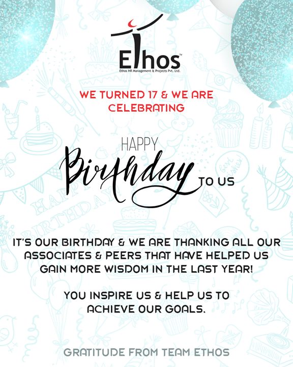 We turned 17 & we are celebrating! We are thankful to everyone who has been a part of this journey of ours!   #EthosIndia #Gratitude #Ahmedabad #Gujarat #ItsOurBirthday