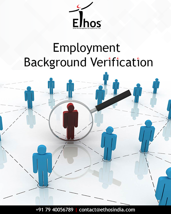 Keep away the defaulters from occupying the seat in your office with Ethos employee background verification services.  #EthosIndia #Ahmedabad #EthosHR #Recruitment
